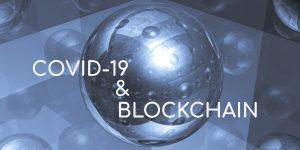 CoViD 19 and Blockchain